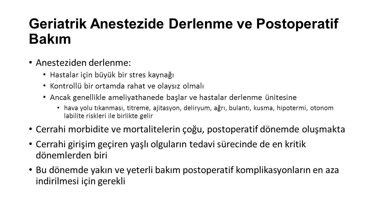 Geriatrik Anestezide Derlenme ve Postoperatif Bakım