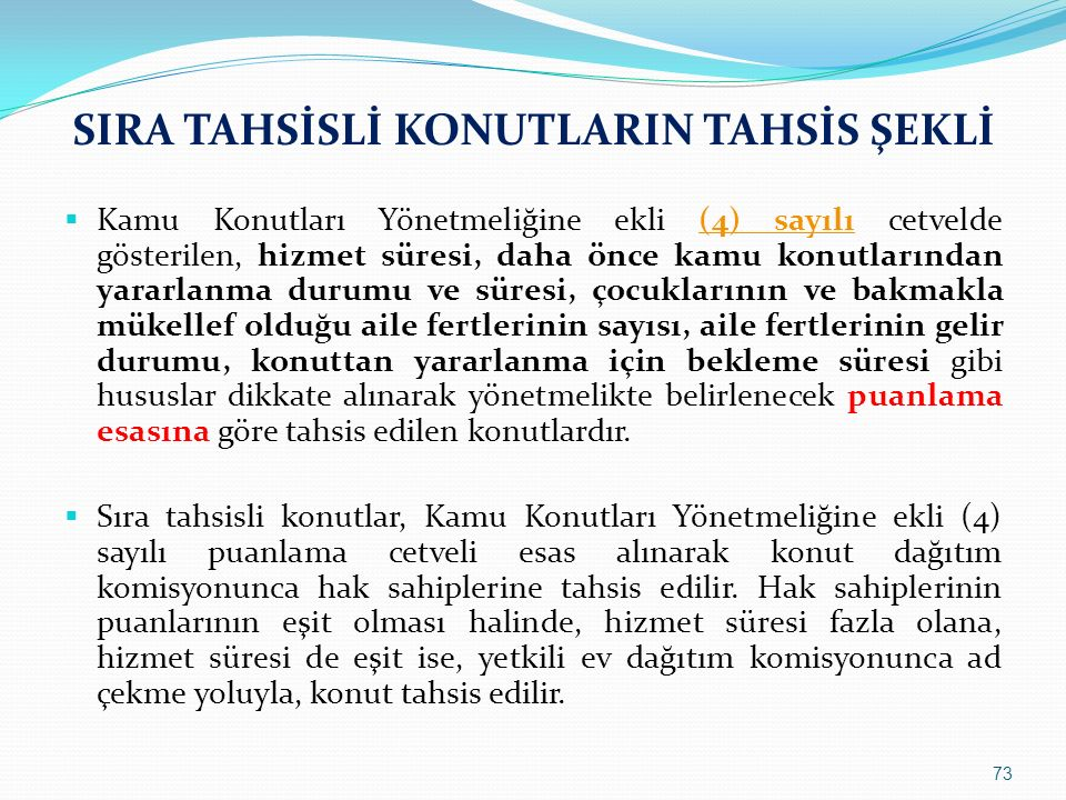 SIRA TAHSİSLİ KONUTLARIN TAHSİS ŞEKLİ