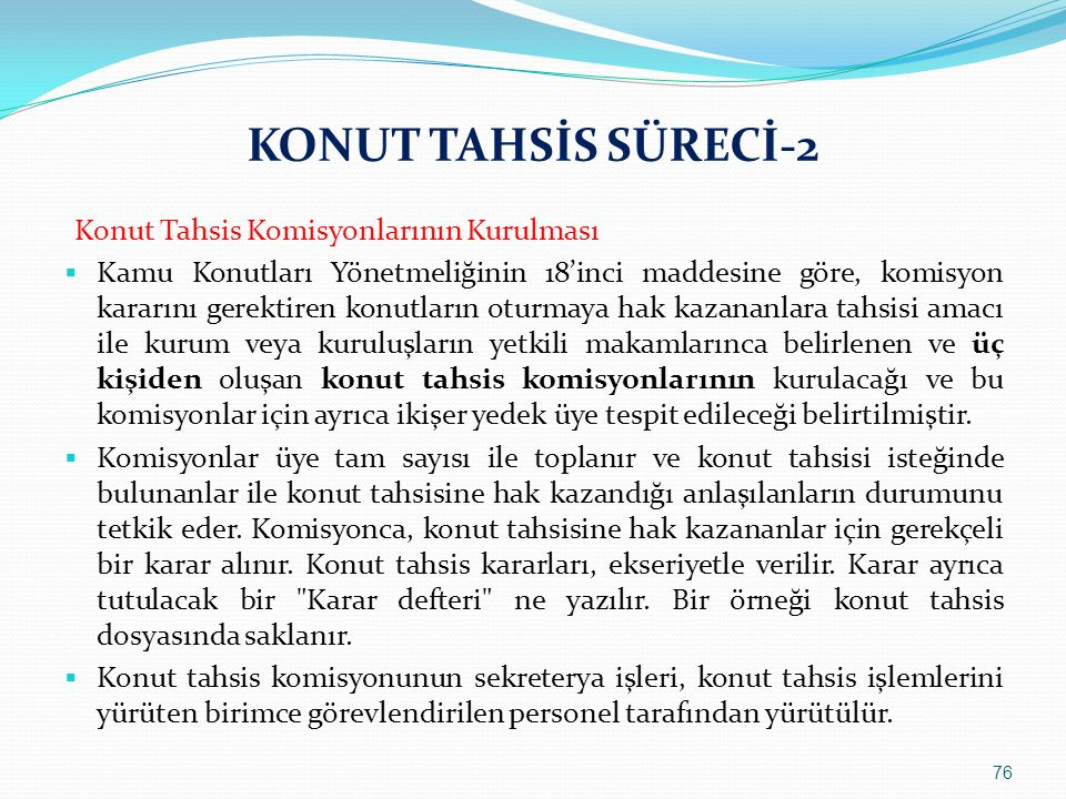 KONUT TAHSİS SÜRECİ-2 Konut Tahsis Komisyonlarının Kurulması.
