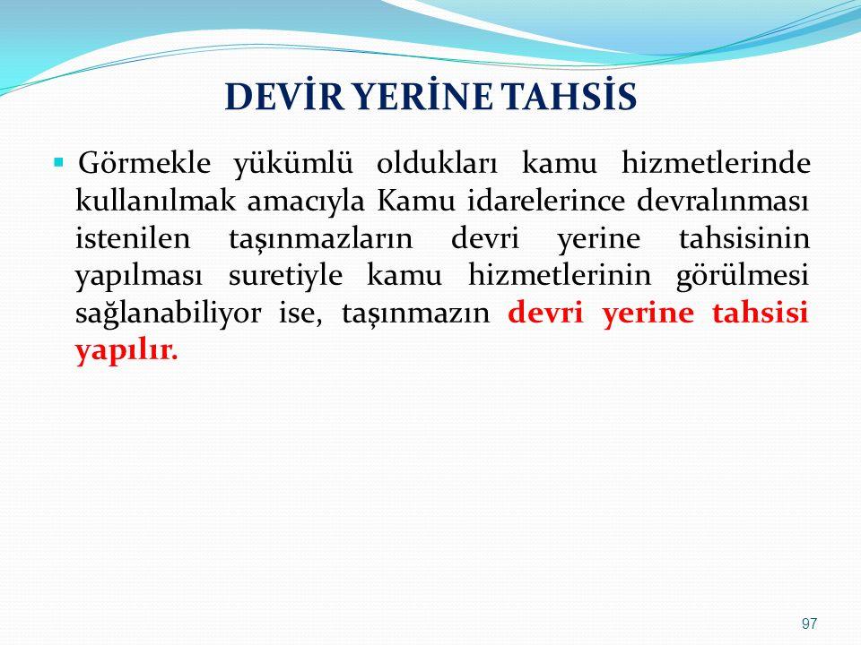 DEVİR YERİNE TAHSİS