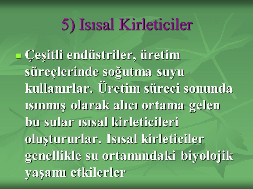 5) Isısal Kirleticiler