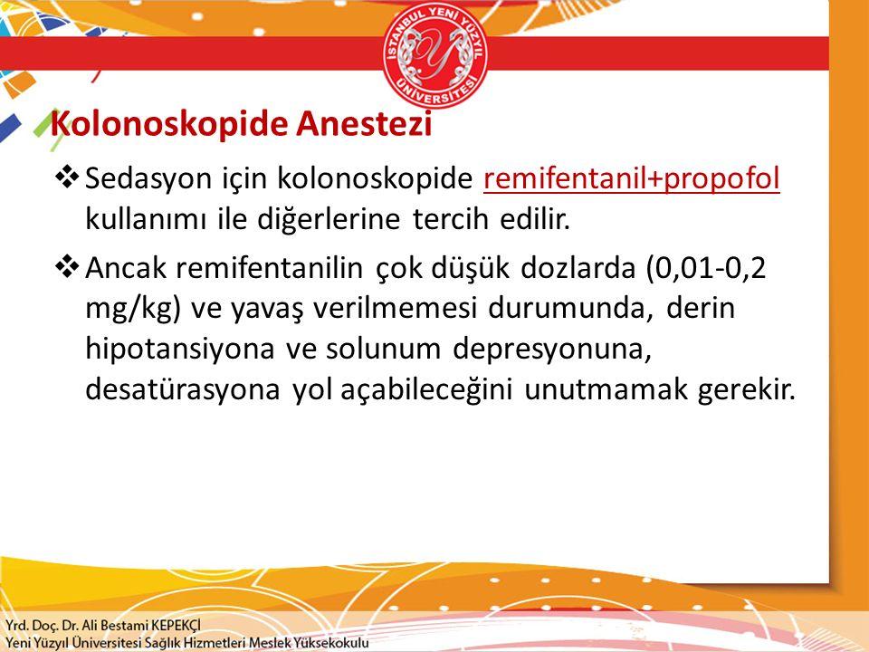 Kolonoskopide Anestezi