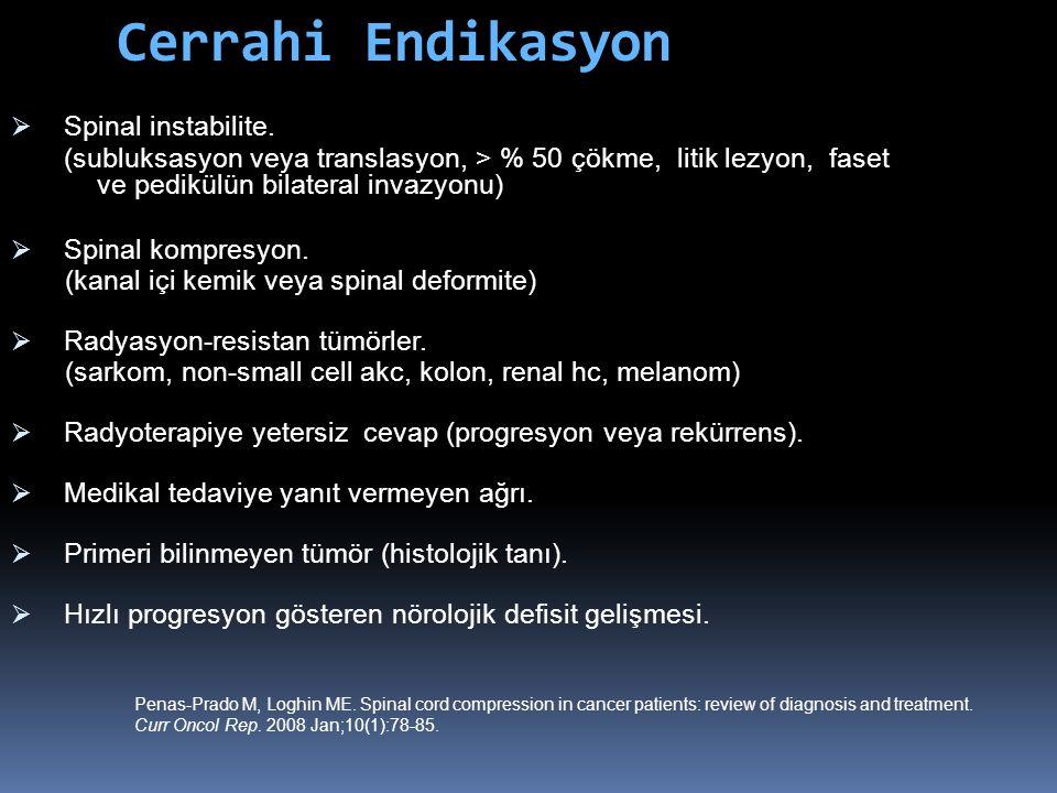 Cerrahi Endikasyon Spinal instabilite.