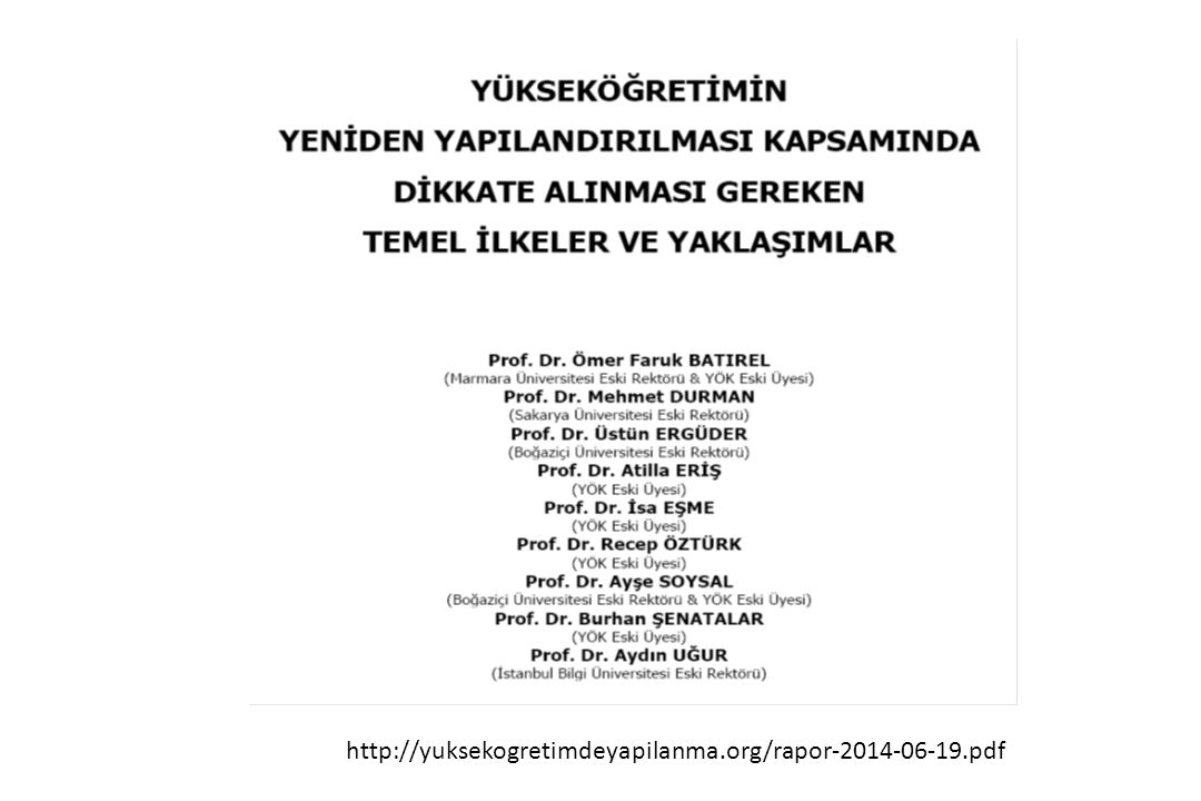 http://yuksekogretimdeyapilanma.org/rapor-2014-06-19.pdf http://yuksekogretimdeyapilanma.org/rapor-2014-06-19.pdf.