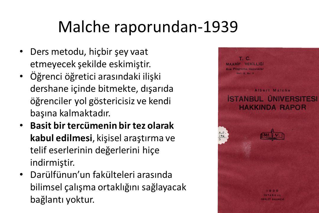 Malche raporundan-1939 Ders metodu, hiçbir şey vaat etmeyecek şekilde eskimiştir.