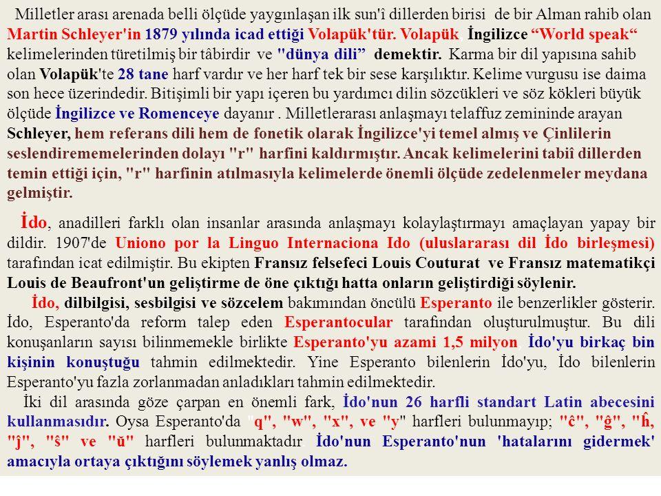 Milletler arası arenada belli ölçüde yaygınlaşan ilk sun î dillerden birisi de bir Alman rahib olan