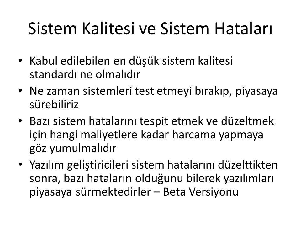 Sistem Kalitesi ve Sistem Hataları