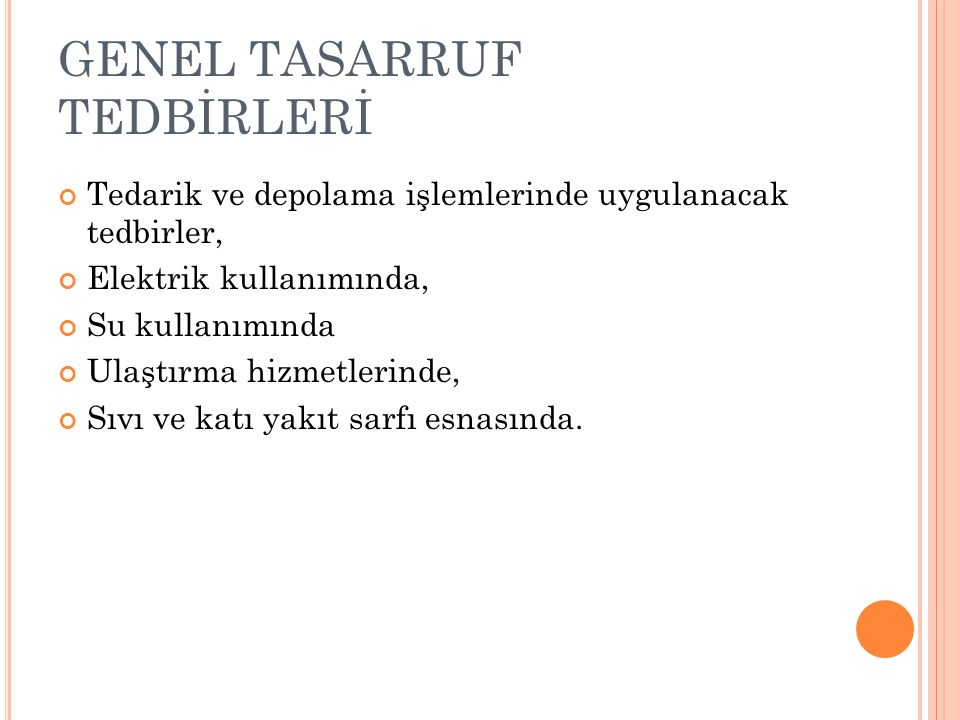 GENEL TASARRUF TEDBİRLERİ