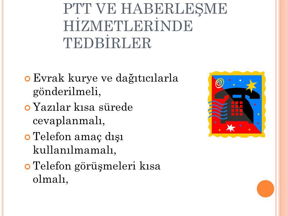 PTT VE HABERLEŞME HİZMETLERİNDE TEDBİRLER