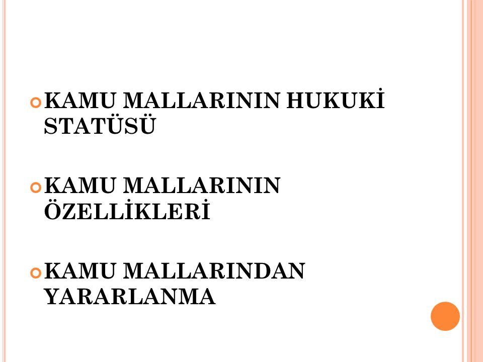 KAMU MALLARININ HUKUKİ STATÜSÜ