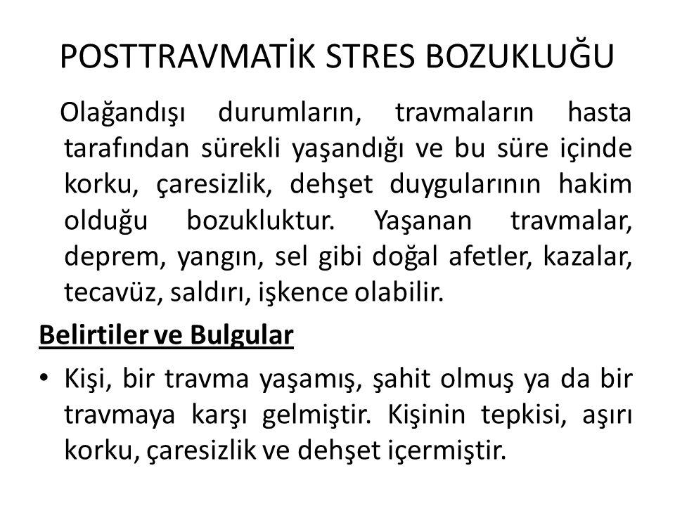 POSTTRAVMATİK STRES BOZUKLUĞU