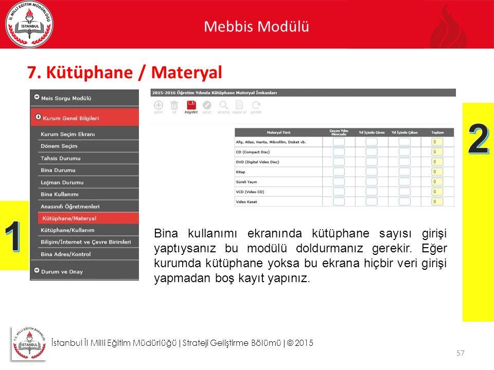 2 1 7. Kütüphane / Materyal Mebbis Modülü