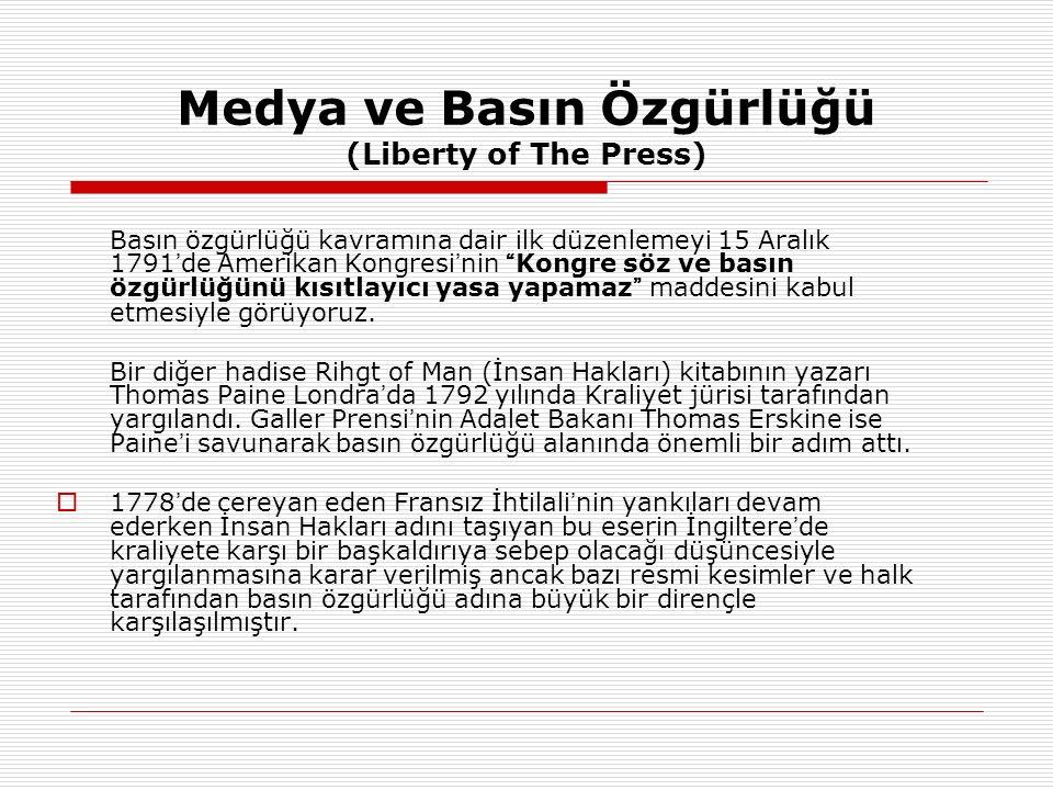 Medya ve Basın Özgürlüğü (Liberty of The Press)