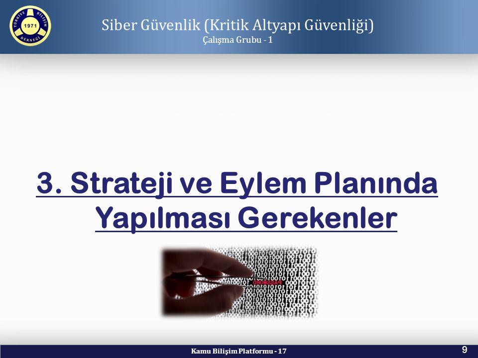 3. Strateji ve Eylem Planında Yapılması Gerekenler