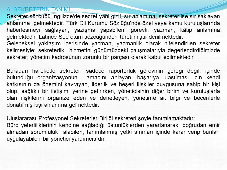 A. SEKRETERİN TANIMI
