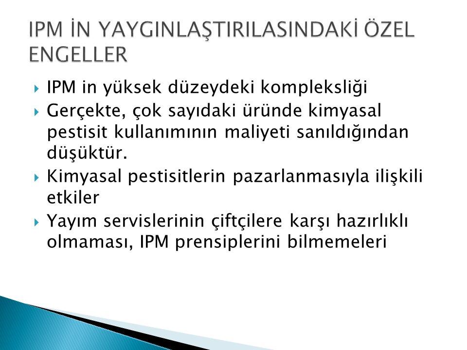 IPM İN YAYGINLAŞTIRILASINDAKİ ÖZEL ENGELLER