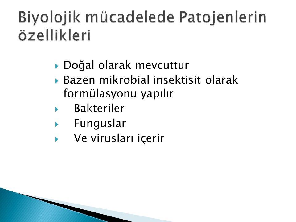 Biyolojik mücadelede Patojenlerin özellikleri