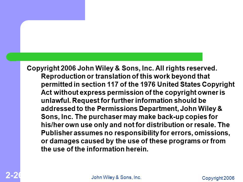 Copyright 2006 John Wiley & Sons, Inc. All rights reserved