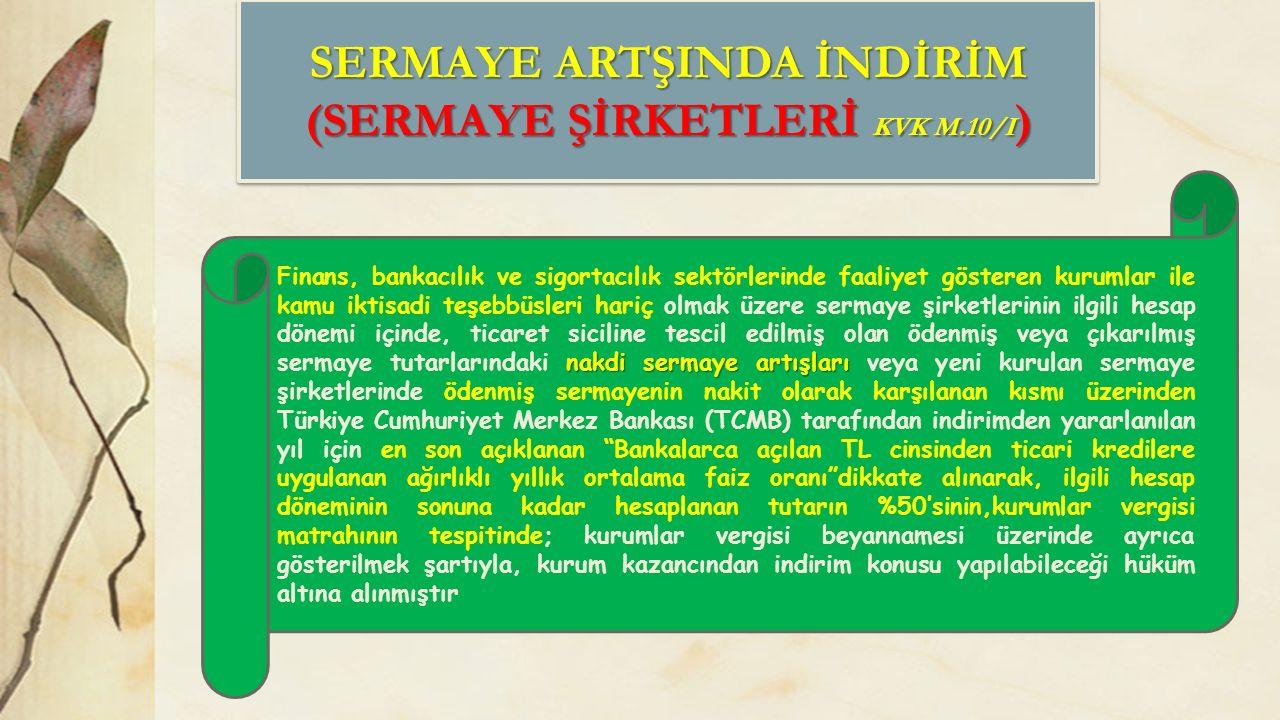 SERMAYE ARTŞINDA İNDİRİM (SERMAYE ŞİRKETLERİ KVK M.10/I)