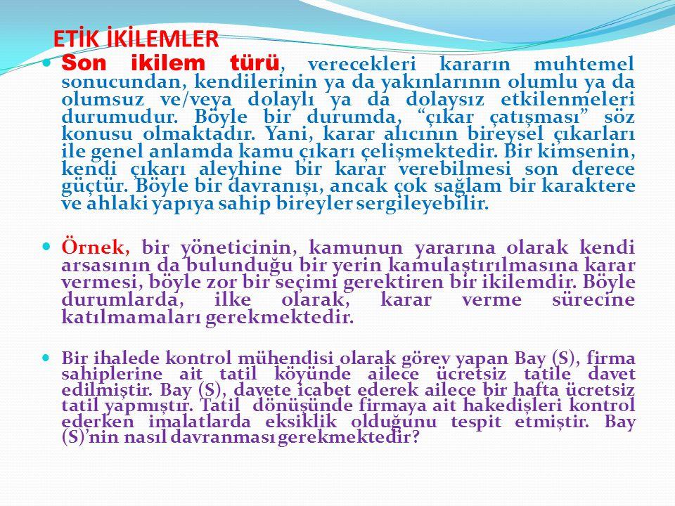 ETİK İKİLEMLER