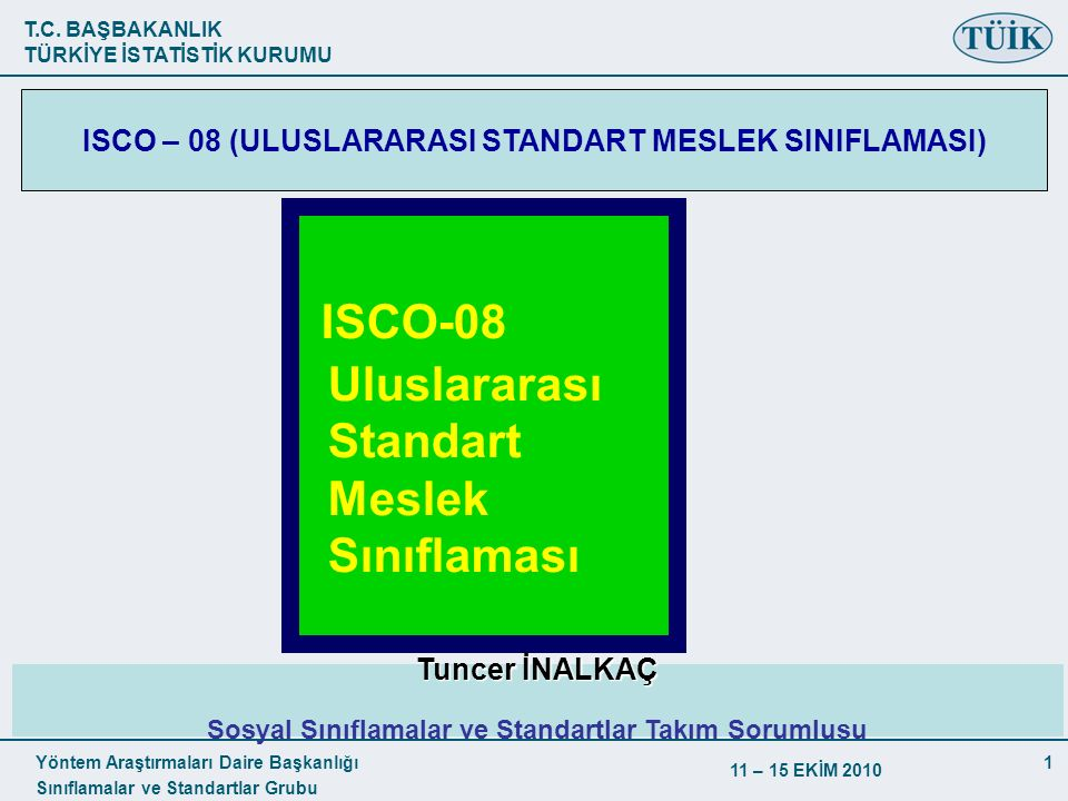 ISCO-08 Uluslararası Standart Meslek Sınıflaması