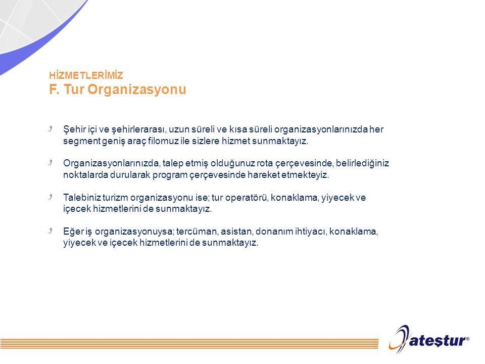 F. Tur Organizasyonu HİZMETLERİMİZ