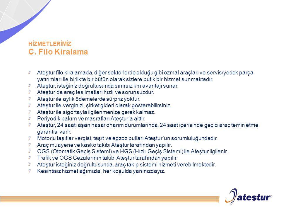 C. Filo Kiralama HİZMETLERİMİZ