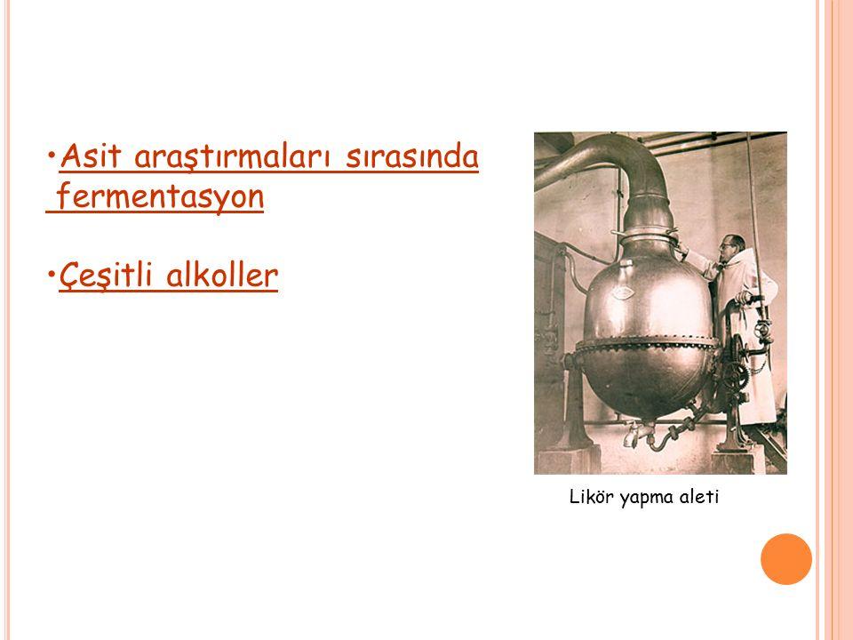 Asit araştırmaları sırasında fermentasyon Çeşitli alkoller