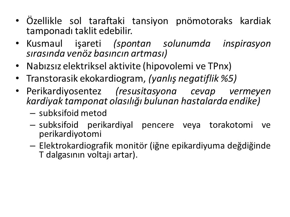 Nabızsız elektriksel aktivite (hipovolemi ve TPnx)