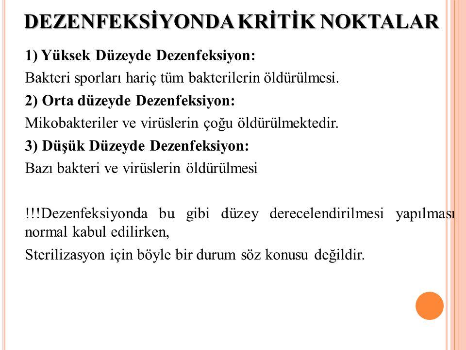 DEZENFEKSİYONDA KRİTİK NOKTALAR