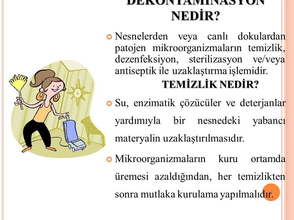 DEKONTAMİNASYON NEDİR