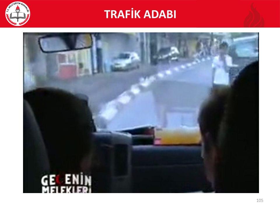 TRAFİK ADABI