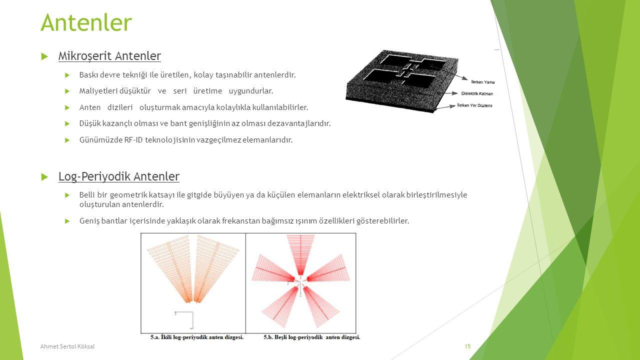 Antenler Mikroşerit Antenler Log-Periyodik Antenler