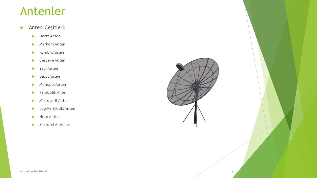 Antenler Anten Çeşitleri; Hertz Anten Markoni Anten Rombik Anten