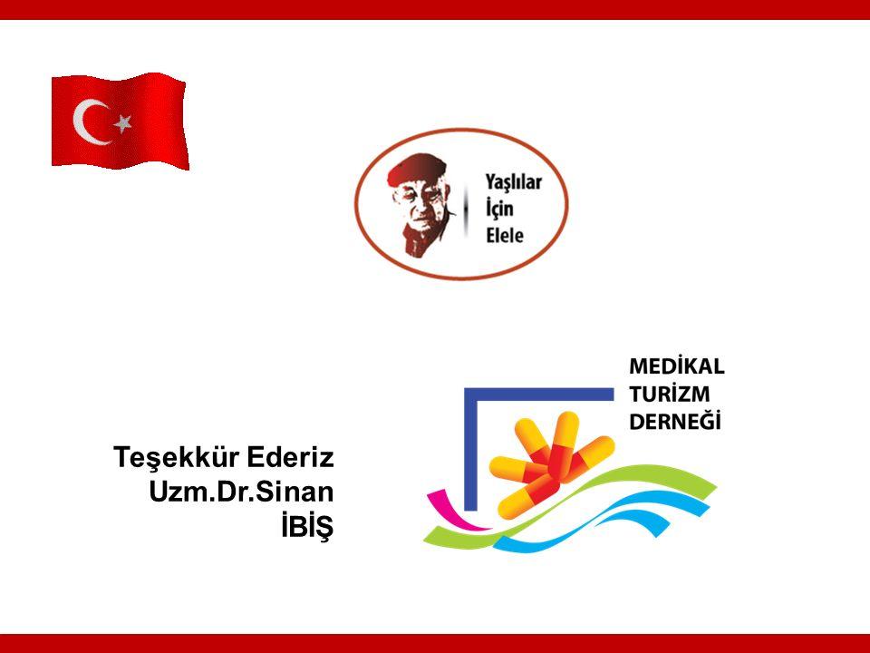 Teşekkür Ederiz Uzm.Dr.Sinan İBİŞ