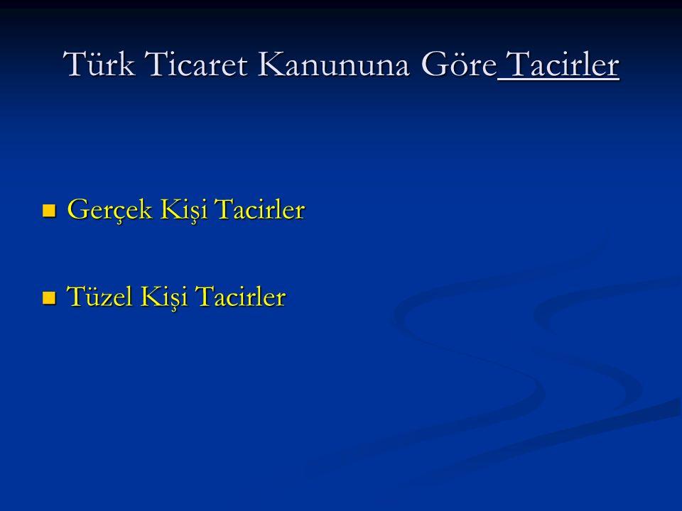 Türk Ticaret Kanununa Göre Tacirler