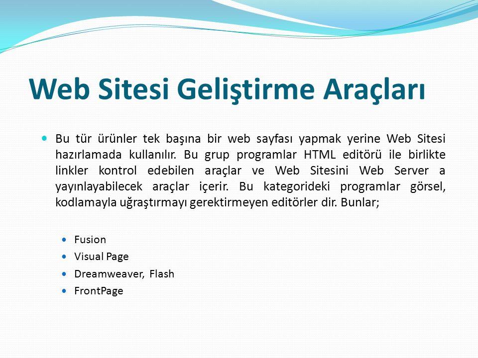 Web Sitesi Geliştirme Araçları