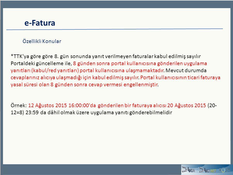 e-Fatura Özellikli Konular