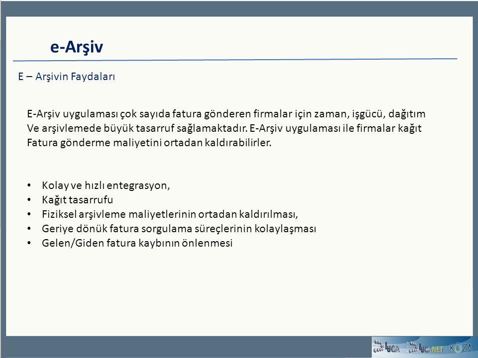 e-Arşiv E – Arşivin Faydaları