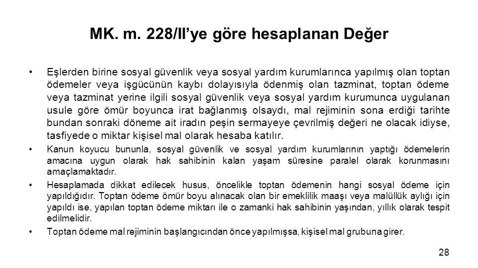 MK. m. 228/II'ye göre hesaplanan Değer