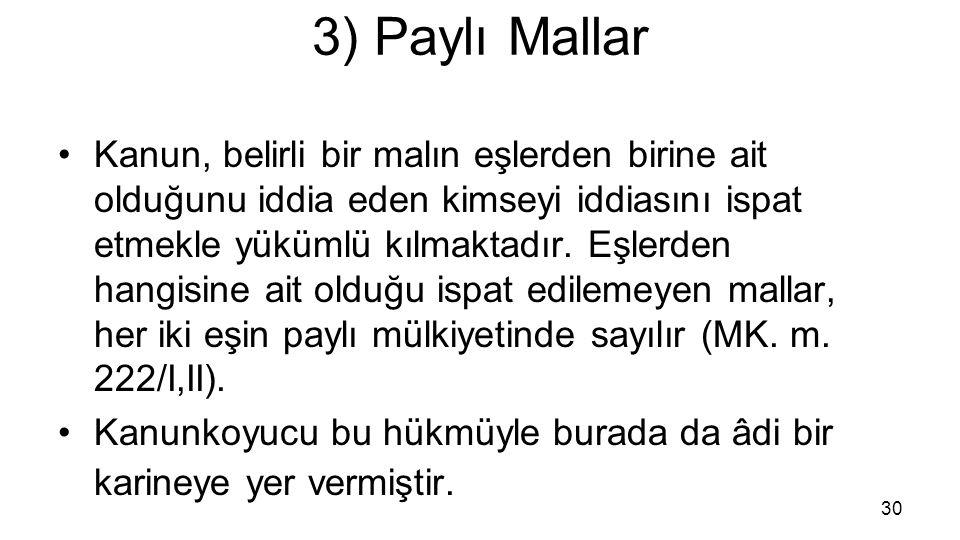 3) Paylı Mallar