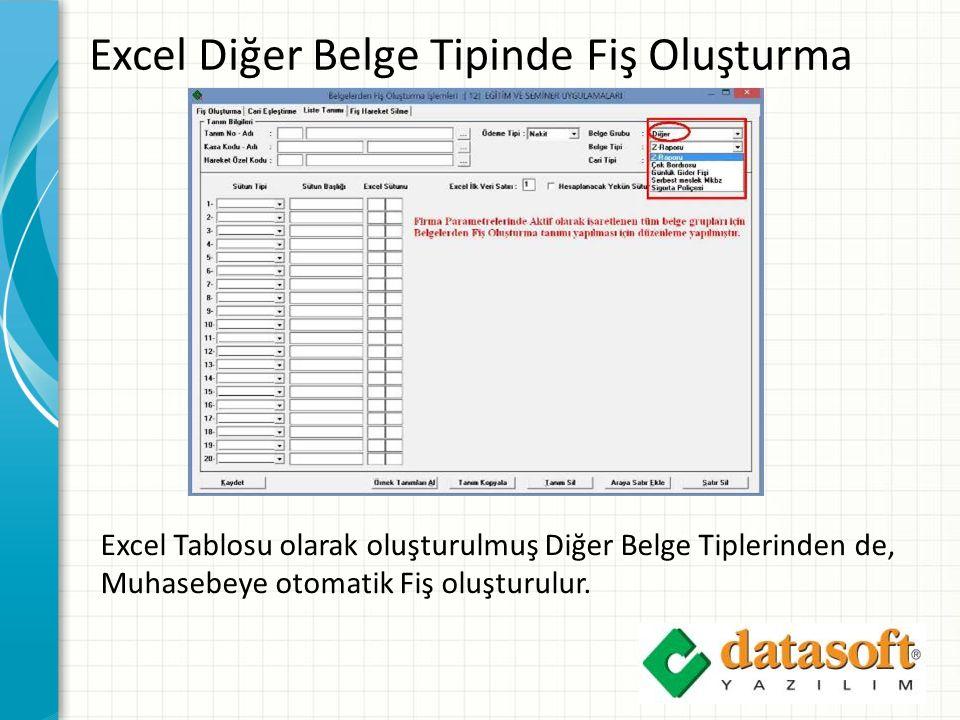 Excel Diğer Belge Tipinde Fiş Oluşturma