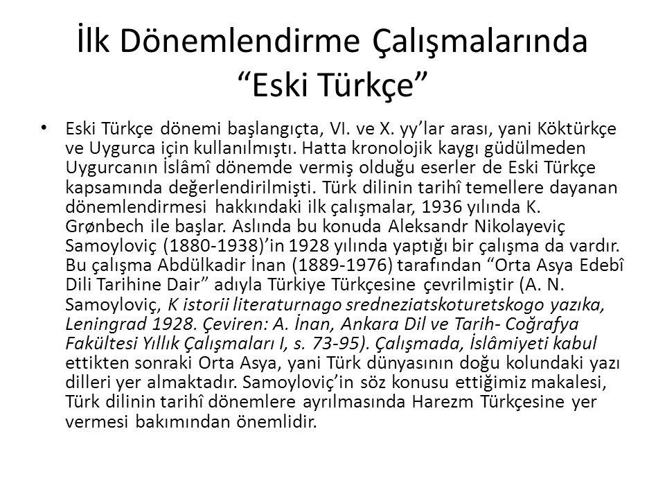 İlk Dönemlendirme Çalışmalarında Eski Türkçe