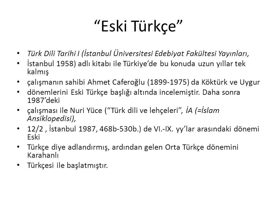 Eski Türkçe Türk Dili Tarihi I (İstanbul Üniversitesi Edebiyat Fakültesi Yayınları,
