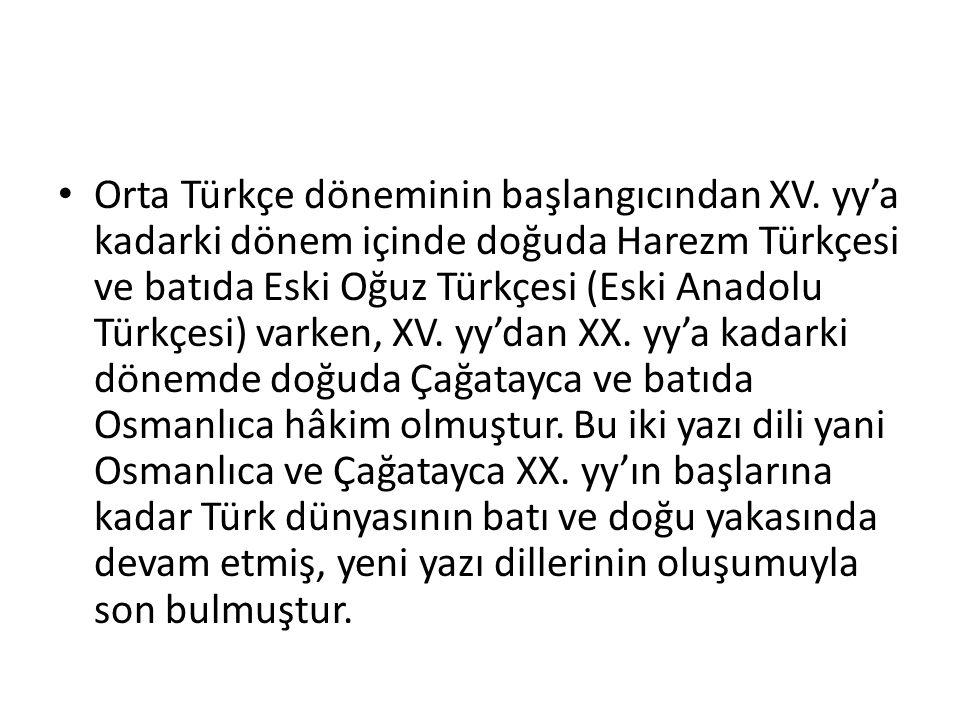 Orta Türkçe döneminin başlangıcından XV