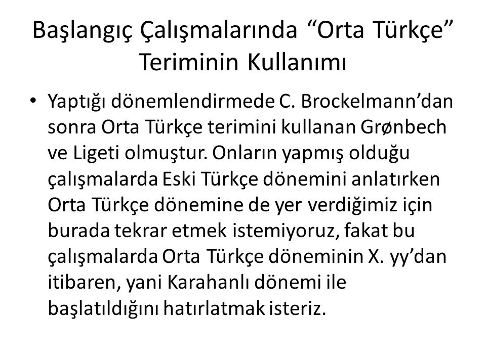 Başlangıç Çalışmalarında Orta Türkçe Teriminin Kullanımı
