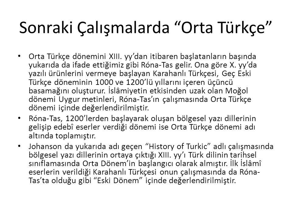 Sonraki Çalışmalarda Orta Türkçe