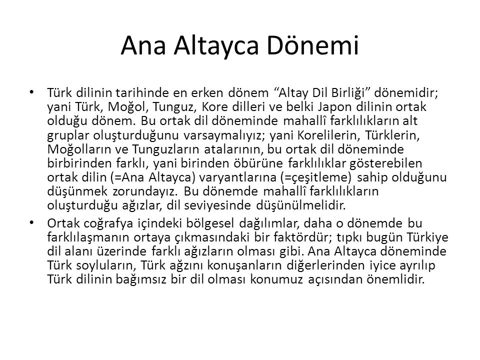Ana Altayca Dönemi