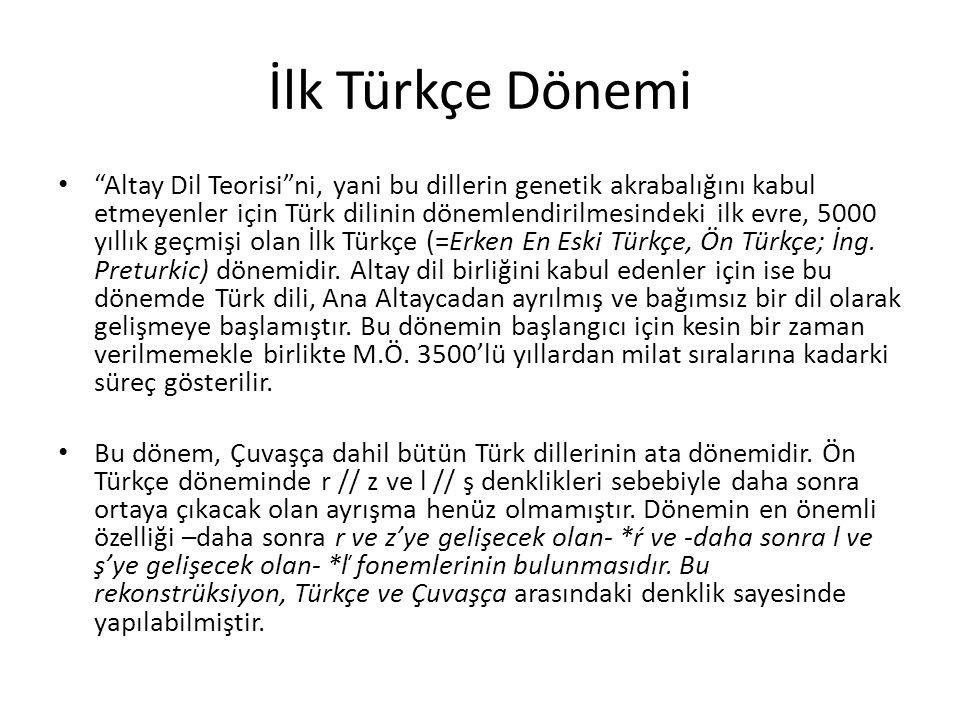 İlk Türkçe Dönemi