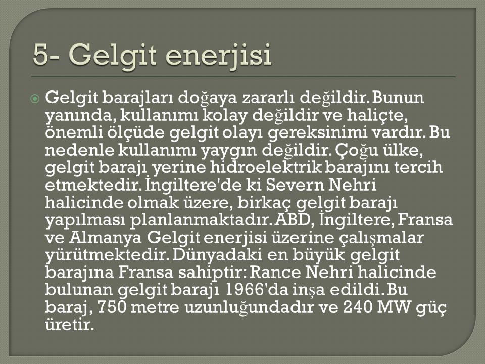 5- Gelgit enerjisi